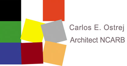 Carlos E. Ostrej, Architect NCARB